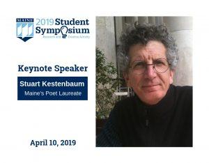 The 2019 UMaine Student Symposium keynote speaker is Stuart Kestenbaum, Maine's Poet Laureate.